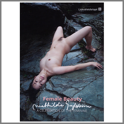 "Mathilde Grafström: ""Female Beauty – A Celebration of the Feminine"""